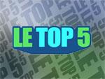 Le top 5