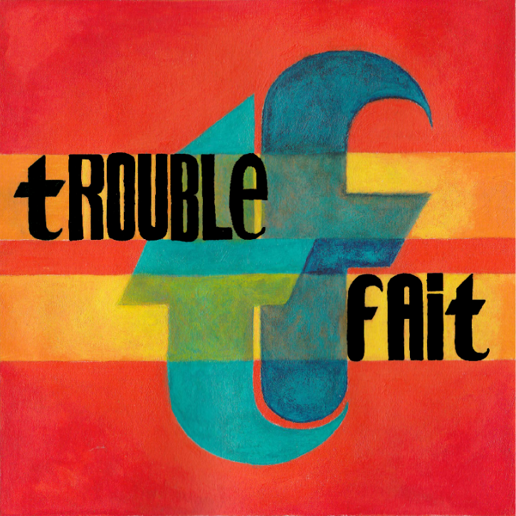 TroubleFait