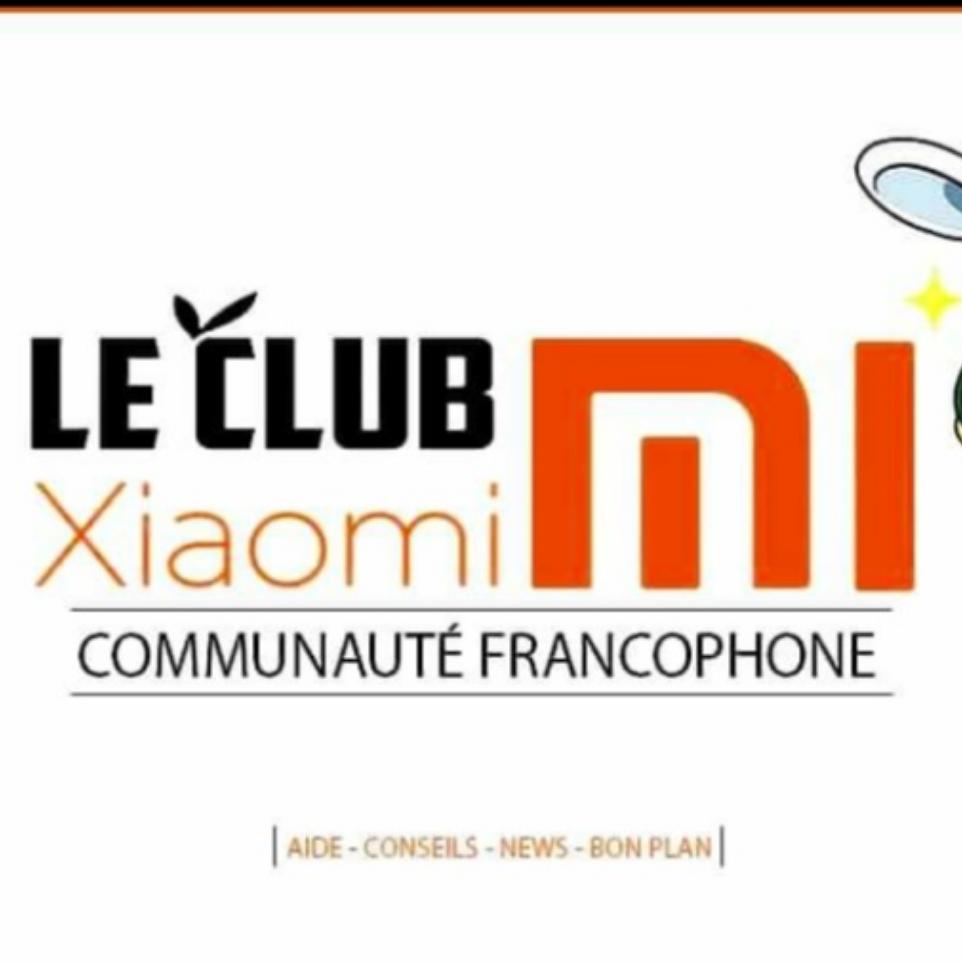 le club Xiaomi communauté francophone